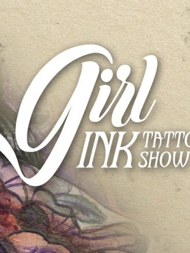 Girl Ink Tattoo Show